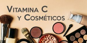 La vitamina C en la cosmética