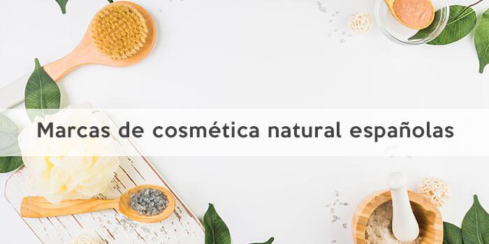 Marcas de cosmética natural españolas